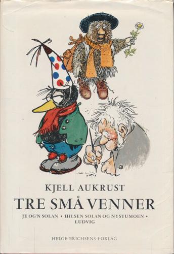 Tre små venner, fra Je og'n Solan - Hilsen Solan og Nystumoen - Ludvig.