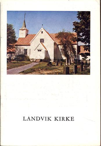 Landvik kirke. Et minneskrift på 150-årsdagen 17.juli 1975.
