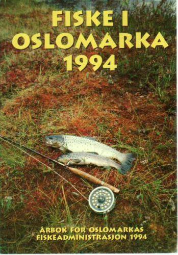 FISKE I OSLOMARKA.  Oslomarkas Fiskeadministrasjon