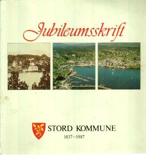 STORD KOMMUNE 1837-1987.
