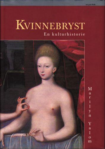 Kvinnebryst. En kulturhistorie.