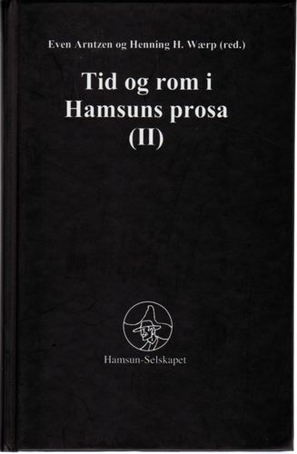 Tid og rom i Hamsuns prosa. (II)
