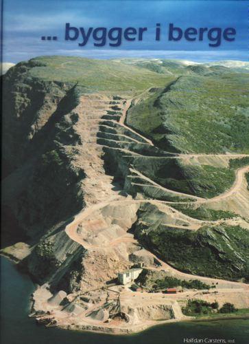 ... bygger i berge. En beretning om Norsk bergverksdrift.
