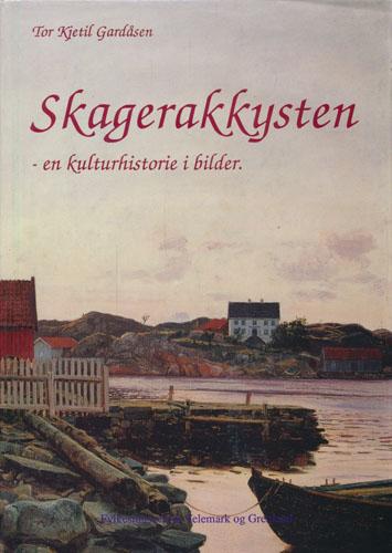 Skagerakkysten - en kulturhistorie i bilder.