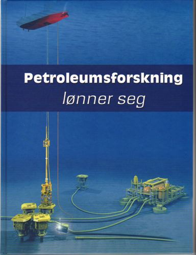 PETROLEUMSFORSKNING LØNNER SEG.