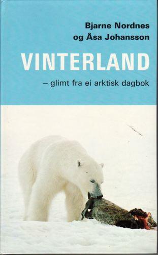 Vinterland -glimt fra ei arktisk dagbok.