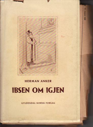 (IBSEN, HENRIK) Ibsen om igjen.  Noen hovedtrekk i hans diktning.