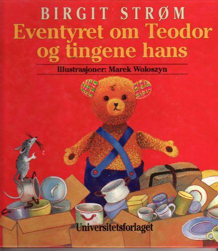 Eventyret om Teodor og tingene hans.