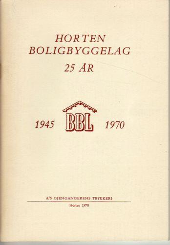 HORTEN BOLIGBYGGERLAG 1945-1970.