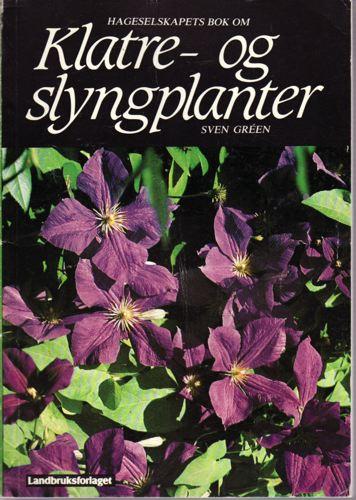 Hageselskapets bok om klatre- og slyngplanter. Overs. og tilrettelagt for norske forhold av Mona Lande Olsen.