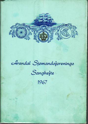 ARENDAL SJØMANDSFORENINGS  sanghefte.