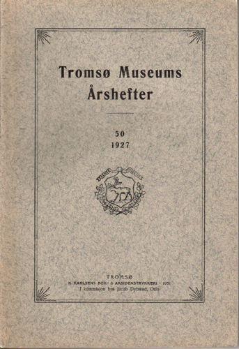 TROMSØ MUSEUMS ÅRSHEFTER 50.