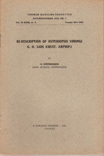Re-description of Hyperiopsis Vøringi G. O. Sars.