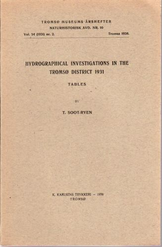 Hydrographical investigations in the Tromsø district 1931.