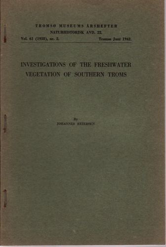 Investigations of the freshwater vegetation of southern Troms.