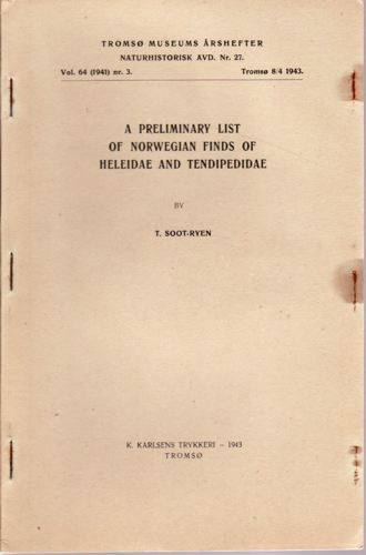 A preliminary list of Norwegian finds of Heleidae and Tendipedidae.