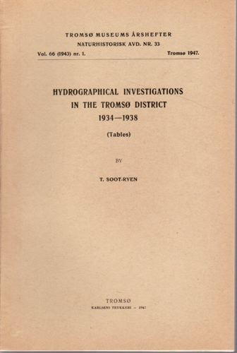 Hydrographical investigations in the Tromsø district 1934-1938.