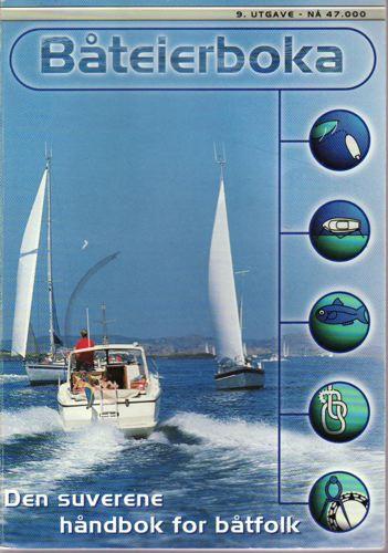 BÅTEIERBOKA.  Den suverene håndbok for båtfolk.