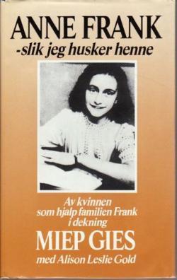 Anne Frank - slik jeg husker henne.