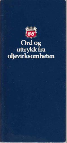ORD OG UTRYKK FRA OLJEVIRKSOMHETEN.