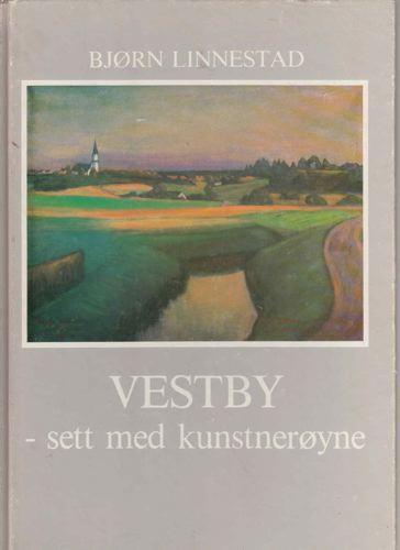 Vestby -sett med kunstnerøyne.