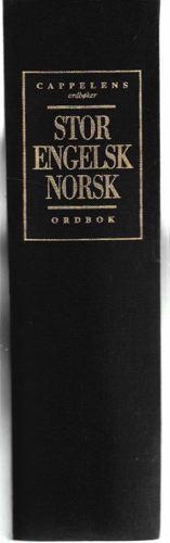 Cappelens ordbøker. Stor Engelsk-norsk ordbok.