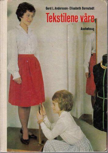 Tekstilene våre. Lærebok for ungdomsskolen.