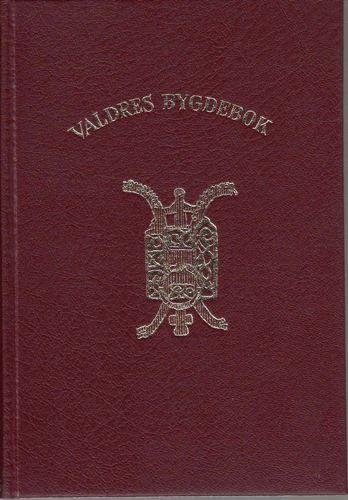 VALDRES BYGDEBOK.  Redaktør: Knut Hermundstad.
