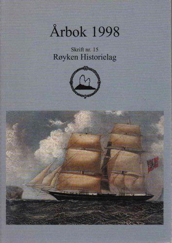 RØYKEN HISTORIELAG.  Årbok.