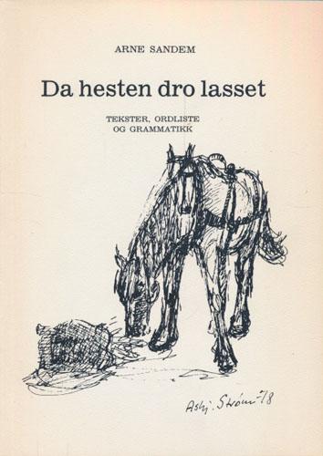 Da hesten dro lasset. Tekster, ordliste og grammatikk. Fra målføret i Hærland sogn, Eidsberg i Østfold.
