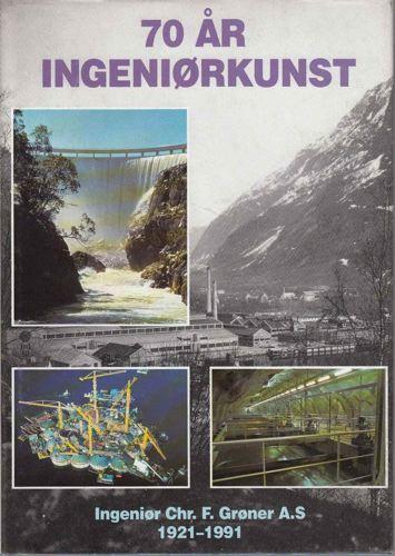 INGENIØR CHR. F. GRØNER A.S 1921-1991.  En oversikt over firmaets utvikling.