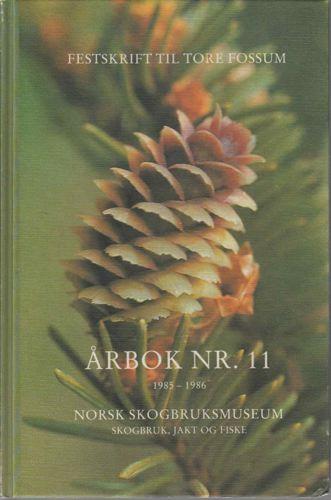 NORSK SKOGBRUKSMUSEUM ÅRBOK NR. 11.