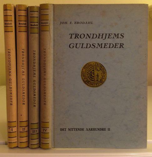 Trondhjems guldsmeder. Barokken / Rokokkotiden / Det nittende aarhundrede I-II.
