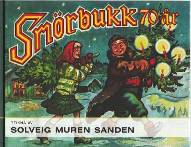 Smørbukk 70 år. Teikna av Solveig Muren Sanden. Skrive av Johannes Farestveit 1960-1965.