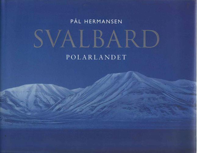 Svalbard. Polarlandet.