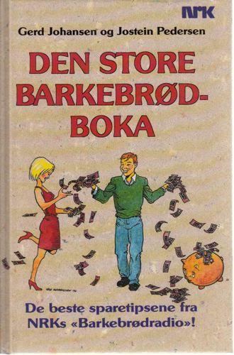 "Den store barkebrødboka. De beste sparetipsene fra NRKs ""Barkebrødradio""!"