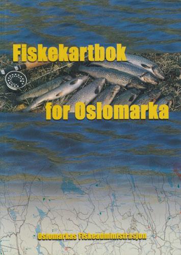 FISKEKARTBOK FOR OSLOMARKA.  Fiskeguide til Oslomarkas vann og tjern.