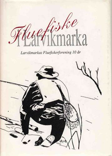 Larvikmarkas Fluefiskerforening 10 år.
