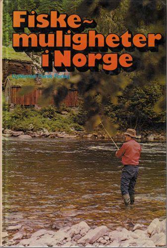 FISKEMULIGHETER I NORGE.  Sportsfiskerens leksikon, geografisk del.