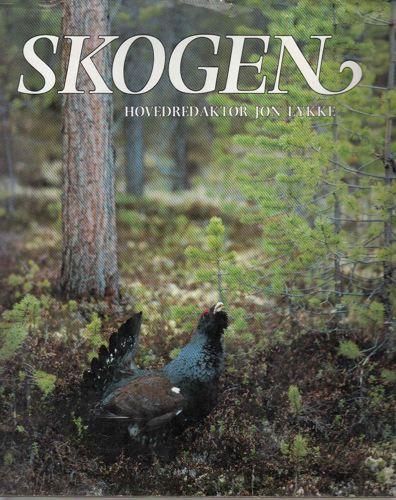 Skogen. Natur og næring i Norge.