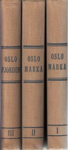 OSLO-MARKA.  Oslo-fjorden, Nordmarka, Krokskogen, Vestmarka, Lillomarka, Østmarka, Sørmarka og Stormarka.
