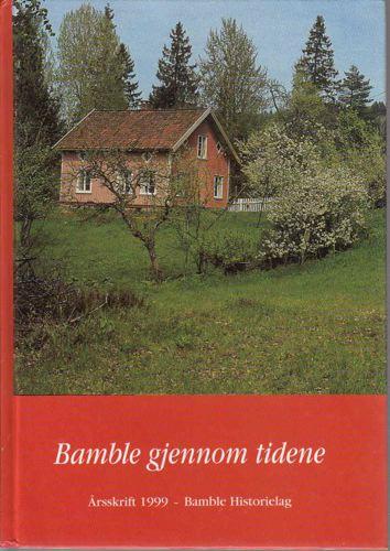 BAMBLE HISTORIELAG.  Årsskrift