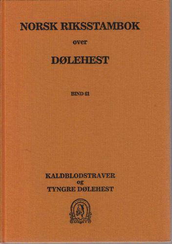NORSK RIKSSTAMBOK OVER DØLEHEST.