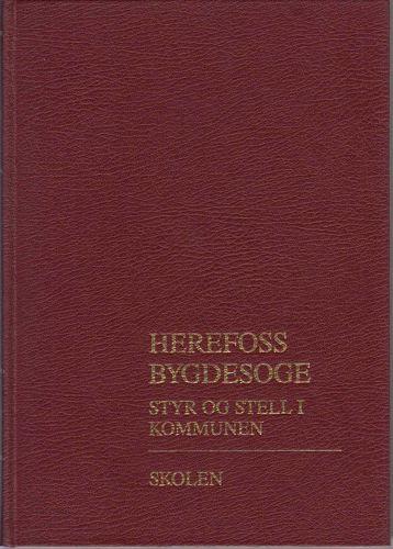 Herefoss bygdesoge. III Styr og stell i kommunen. Skolen.
