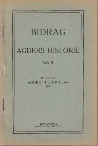 BIDRAG TIL AGDERS HISTORIE.