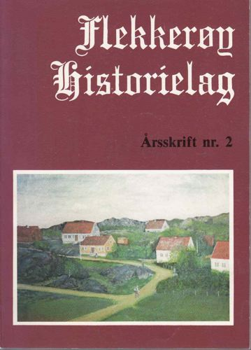 FLEKKERØY HISTORIELAG.  Årsskrift 2.