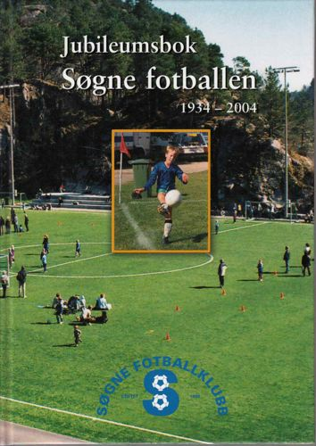 FOTBALLEN I SØGNE 1934-2004.
