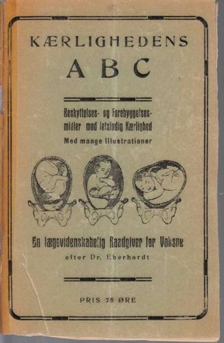 Kærlighedens ABC. Beskyttelses- og forebyggelsesmidler med letsindig kærlighed.