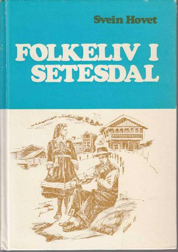 Folkeliv i Setesdal.