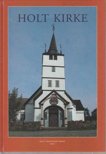 Holt kirke. Jubileum 2003.